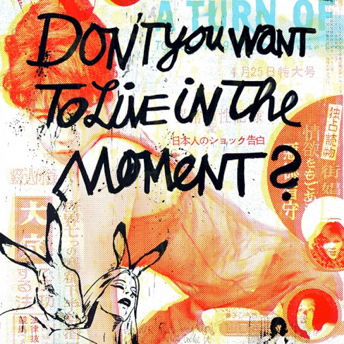 << DONT YOU WANT TO LIVE IN THE MOMENT >>, {ths}, Mixed Media Collage on canvas, 120X80cm, 2008